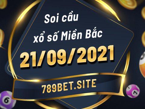 Soi cầu XSMB 21-09-2021 - Dự đoán xổ số Miền Bắc - Soi cầu MB